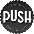 PUSH 2014 Business Competition Now Open - Ends March 31st