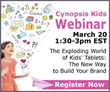 Cynopsis Kids Announces Webinar on The Exploding World of Kids'...