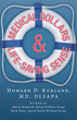 "New Book ""Medical Dollar$ and Life-Saving Sense"" Reveals..."