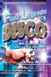 "Disco Celebrities Share the Highs and Lows of the Era in New Book ""First Legends of Disco"""