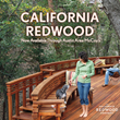 California Redwood Offers Sustainable and Beautiful Wood Products