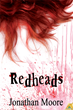 Samhain Publishing's Novel Redheads by Jonathan Moore Named to Final Ballot of 2013 Bram Stoker Awards®