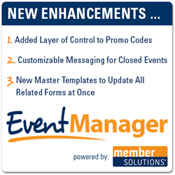 Member Solutions Delivers New Enhancements to Its Online Registration Software, Event Manager