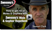 Follow Sweeney's on YouTube for tips on controlling unwanted pests. http://www.youtube.com/WRSweeney1