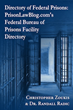 Middle Street Publishing Releases Prisons Facility Directory by Prison Education Advocate Christopher Zoukis and Dr. Randall Radic