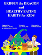 Doctor's New Book 'Griffin the Dragon and Healthy Eating Habits for...