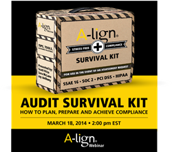 A-lign's Audit Survival Kit: How to Plan, Prepare, and Achieve Compliance