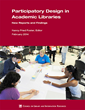 New CLIR Report Examines What Academic Libraries Can Learn from Their...