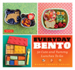 Everyday Bento—The Solution to Your Lunchtime Blues