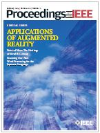 Proceedings of the IEEE Releases Special Issue Examining Augmented Reality