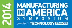 Manufacturing in America Symposium 2014