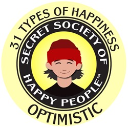 Secret Society of Happy People 31 Types of Happiness - Optimistic