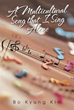 Author Invites Readers to Listen to 'A Multicultural Song that I Sing...