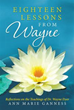 Ann Marie Ganness Reflects on Teachings of Dr. Wayne Dyer in New Book