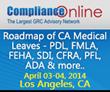 Popular ComplianceOnline Seminar on California Medical Leaves...