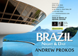 """Brazil: Night & Day"" solo exhibition by photographer Andrew Prokos at Banco do Brasil New York"