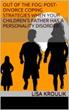 "Lisa Kroulik Releases Sequel to ""Emotional Assault: Recognizing the Abusive Partner's Bag of Tricks"""