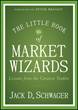 Jack Schwager Combines the Lessons Learned from the World's Best...