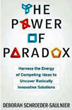 "Career Press Releases New Book by Expert in ""Paradox Thinking"""
