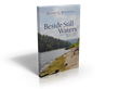 "Morgantown, WV Personal Injury Attorney Jeff Robinette Announces the Release of ""Beside Still Waters:  West Virginia Fatal Injury Guide"""