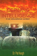 Dr. Pat Keogh's New Book Argues Human Intelligence Is Immeasurable