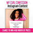 "Curly Hair Solutions™ Presents: ""My Curl Confessions"" Instagram..."