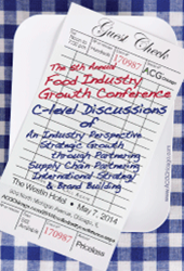 The 5th Annual Food Industry Growth Conference on May 7th covering CEO strategies, international growth, supply chain issues, and brand building.