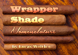 cigars, cigar wrapper, maduro, natural, cameroon, corojo, claro, sumatra, broadleaf, connecticut