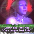 "Daina and the Tribe ""On a Jungle Boat Ride"""