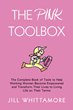 The Pink Toolkit: A Woman's Guide to Life Change