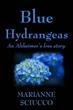 """Alzheimer's Caregivers Praise """"Blue Hydrangeas,"""" an..."""