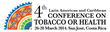 4th Latin American and Caribbean Conference Tobacco or Health