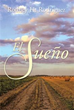 New  book 'EL SUEÑO' Shows Readers the Unwavering Power of Faith