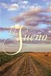 New  book 'EL SUEÑO' Shows Readers the Unwavering Power of Faith