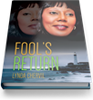 New Book Publishing March 3, 'Fool's Return,' Explores Creativity,...