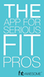 FIt-Awesome, the App for Serious Fit Prtos