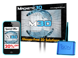 iSign has named Magnetic 3D their exclusive reseller/network partner in the glasses-free 3D space.  The companies will work closely to demonstrate the power of 3D and mobile together.
