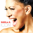"""Sheila E. Celebrates 40th Year In The Music Business With The Release Of Her New Solo CD """"ICON"""""""