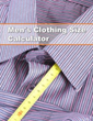 Clothing Connection Online Offers Clothing Size Calculator Tool
