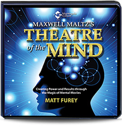 Psycho-Cybernetics Theatre of the Mind by Maxwell Maltz & Matt Furey