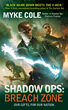Author Myke Cole's Thriller Science Fiction Series Shadow Ops...