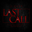 "Coast 2 Coast Mixtapes Presents the ""Last Call"" Single by J-City"