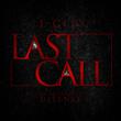 """Coast 2 Coast Mixtapes Presents the """"Last Call"""" Single by J-City"""