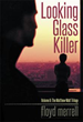 New Book 'Looking Glass Killer' Is a Truly Engrossing Mystery/ Thriller