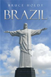 New Travelogue Shows the Excitement and Romance of Exotic 'Brazil'