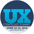 GSMI Announces UX Strategies Summit, June 10-12, 2014 in San Francisco