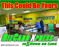 BizCard Xpress Franchise Location- This Could Be Yours!