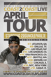Coast 2 Coast LIVE Announces April 2014 Tour Featuring 216UnclePaulie