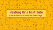 The Healing Arts Institute of Fort Collins is Currently Enrolling...
