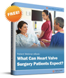 """eBook: """"What Can Heart Valve Surgery Patients Expect?"""" Now Available at HeartValveSurgery.com"""